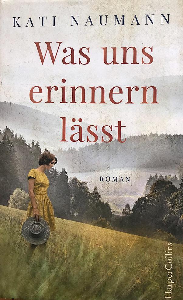Buch-Kati-Naumann-Was-uns-erinnern-laesst