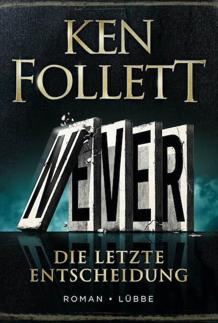 Erscheint-am-9.November-Never-der-neue-Roman-von-von-Ken-Follett