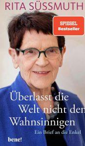 buch-cover-ueberlasst-die-welt-nicht-den-wahnsinnigen-von-rita-süssmuth