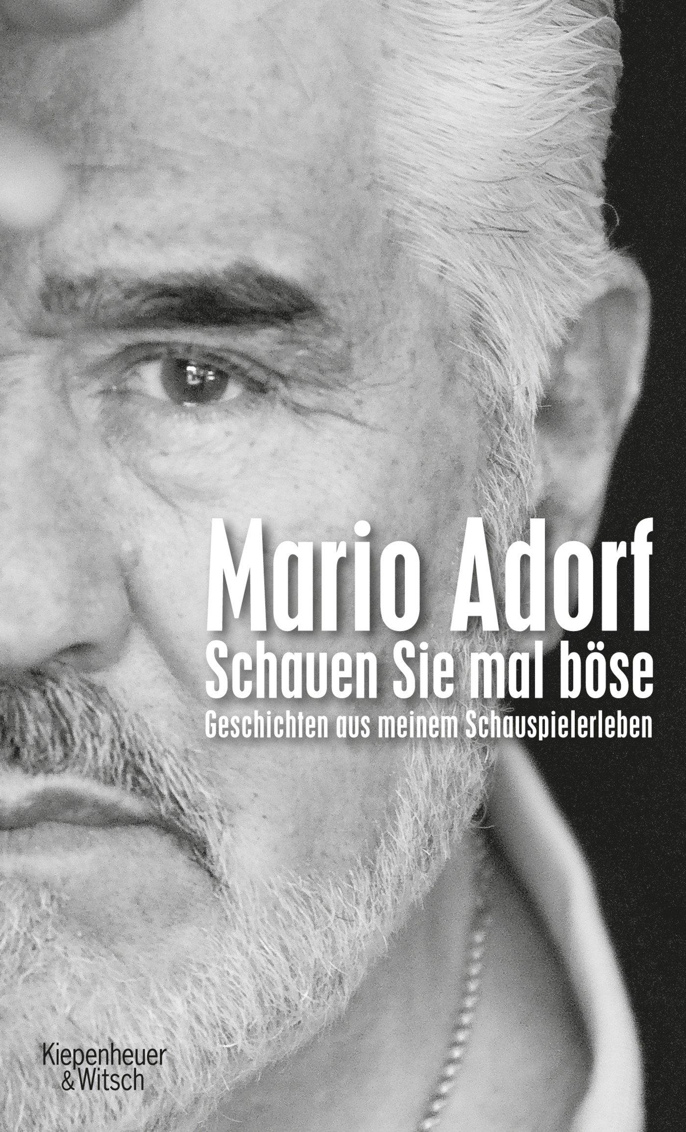 Buchtitel-Mario-Adorf-Schauen-Sie-mal-boese.In-diesem-Buch-erzählt-Mario-Adorf-Geschichten-und-Erlebnisse-aus-seiner-Schauspielerzeit